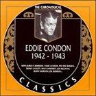 EDDIE CONDON The Chronological Classics: Eddie Condon 1942-1943 album cover