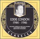 EDDIE CONDON The Chronological Classics: Eddie Condon 1944-1946 album cover