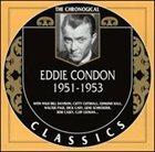 EDDIE CONDON The Chronological Classics: Eddie Condon 1951-1953 album cover