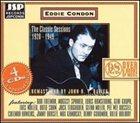 EDDIE CONDON The Classic Sessions 1928-1949: Makin' Friends album cover