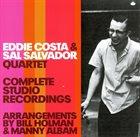 EDDIE COSTA Complete Studio Recordings ( Eddie Costa & Sal Salvador) album cover
