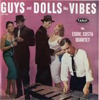 EDDIE COSTA Guys and Dolls Like Vibes album cover
