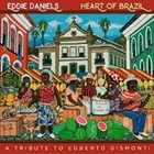 EDDIE DANIELS Heart of Brazil album cover
