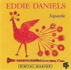 EDDIE DANIELS Nepenthe album cover