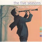 EDDIE DANIELS The Five Seasons (with the Los Angeles Chamber Orchestra) album cover