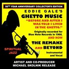 EDDIE GALE Eddie Gale's Ghetto Music : The Remake and Beyond 50th Year Anniversary Collector's Edition album cover