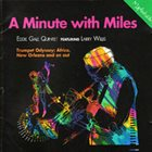 EDDIE GALE A Minute With Miles album cover