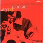 EDDIE GALE Afro Fire album cover