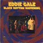EDDIE GALE Black Rhythm Happening album cover