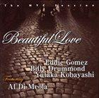EDDIE GOMEZ Beautiful Love: The NYC Session Featuring Al di Meola album cover