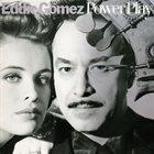 EDDIE GOMEZ Power Play album cover