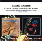 EDDIE HARRIS Exodus to Jazz / Mighty Like a Rose album cover