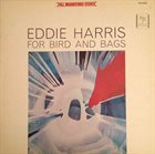 EDDIE HARRIS For Bird And Bags (aka Sculpture) album cover