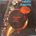 EDDIE HARRIS Mighty Like A Rose (aka Trip!) album cover
