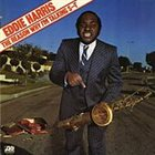 EDDIE HARRIS The Reason Why I'm Talking S--T album cover