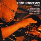 EDDIE HENDERSON Eddie Henderson Quartet : Echoes album cover