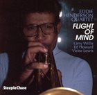 EDDIE HENDERSON Flight of Mind album cover