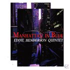 EDDIE HENDERSON Manhattan In Blue (aka Inspiration) album cover
