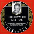 EDDIE HEYWOOD JR 1944-1946 album cover