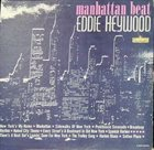 EDDIE HEYWOOD JR Manhattan Beat album cover
