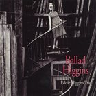EDDIE HIGGINS Ballad Higgins album cover