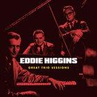 EDDIE HIGGINS Great Trio Sessions album cover