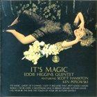 EDDIE HIGGINS It's Magic album cover