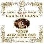 EDDIE HIGGINS Venus Jazz Wine Bar Grand Vin De Bourgogne album cover