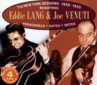 EDDIE LANG Eddie Lang & Joe Venuti : The New York Sessions 1926-1935 album cover