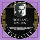 EDDIE LANG The Chronological Classics: Eddie Lang 1927-1932 album cover