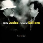 EDDY LOUISS Face to Face (with Richard Galliano) album cover