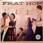 EDDIE MILLER Eddie Miller and His Blue Notes : Frat Hop album cover
