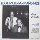EDDIE MILLER Eddie Miller / Armand Hug : Just Friends album cover