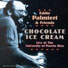 EDDIE PALMIERI Chocolate Ice Cream album cover