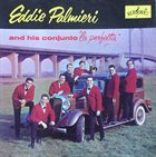 EDDIE PALMIERI Eddie Palmieri And His Conjunto
