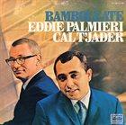 EDDIE PALMIERI Eddie Palmieri / Cal T'jader : Bamboleate (aka Palmieri & T'Jader) album cover
