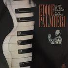 EDDIE PALMIERI El Rey de las Blancas y las Negras album cover