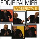 EDDIE PALMIERI La Perfecta II album cover