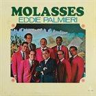 EDDIE PALMIERI Molasses album cover