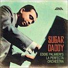 EDDIE PALMIERI Sugar Daddy album cover