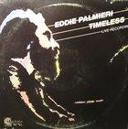 EDDIE PALMIERI Timeless - Live Recording album cover