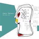 EDDIE PRÉVOST Matching Mix album cover