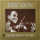 EDDIE SOUTH The Dark Angel Of The Fiddle album cover