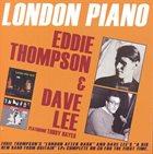 EDDIE THOMPSON Eddie Thompson and Dave Lee : London Piano album cover