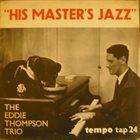 EDDIE THOMPSON His Master's Jazz album cover
