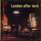 EDDIE THOMPSON London After Dark  (aka Midnight In London) album cover