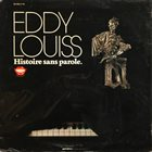 EDDY LOUISS Histoire Sans Paroles album cover