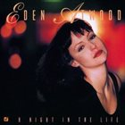 EDEN ATWOOD A Night in the Life album cover