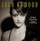 EDEN ATWOOD I'm Glad There Is You - The Best of the Concord Years album cover