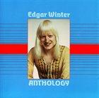 EDGAR WINTER Anthology album cover